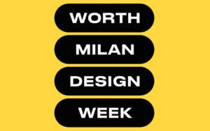 worth-milan-design-week-blog